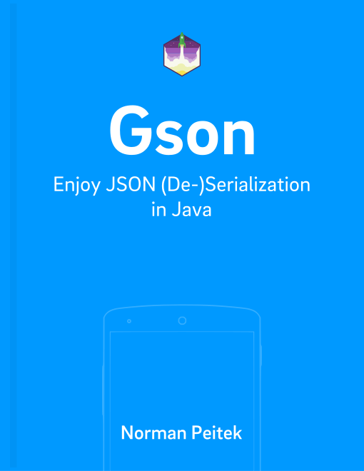 Gson — Getting Started with Java-JSON Serialization
